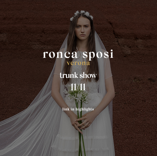 RONCA SPOSI, trunk show, inmaculada garcia, wedding, wedding dress, wedding dresses, wedding gown, wedding gowns, vestidos de novia, vestido de novia, bridal, matrimonio